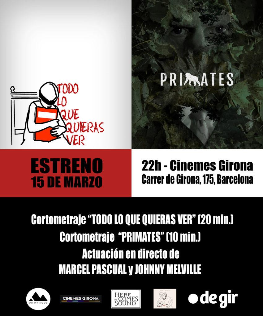 invitació estrena 15M 72ppp 850x1024 - ESTRENA de TODO LO QUE QUIERAS VER i PRIMATES