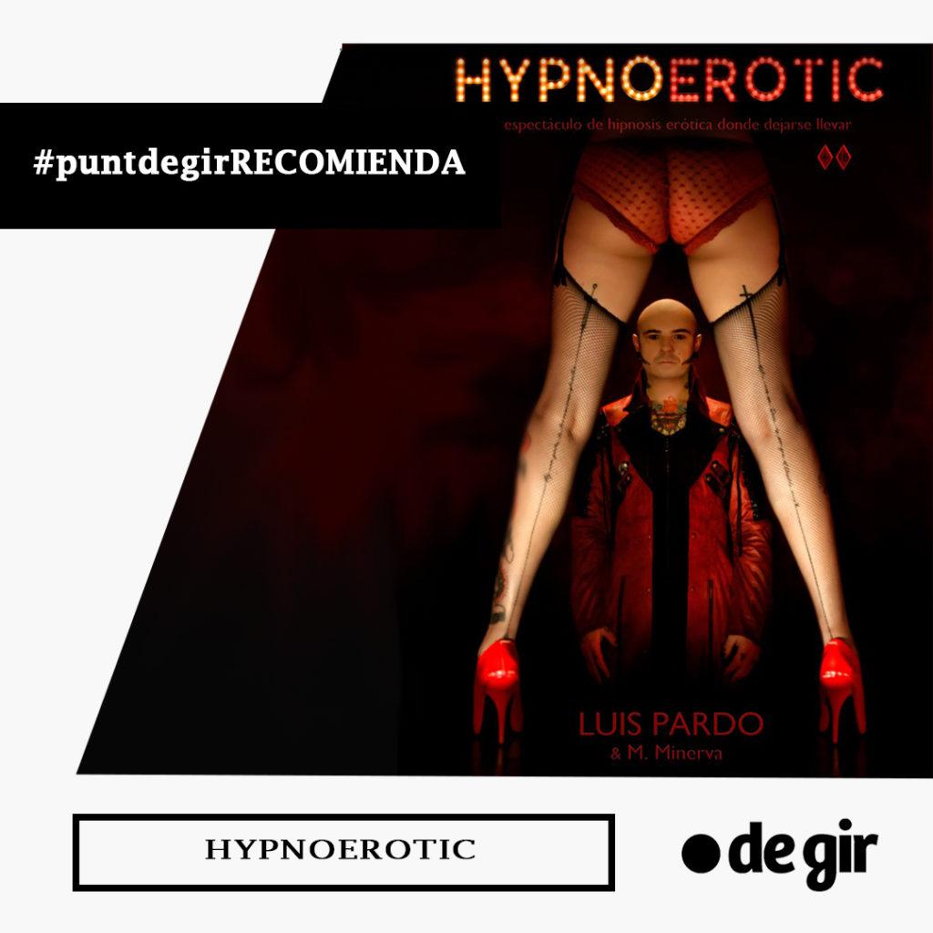recomendación de la semana hypnoerotic 1024x1024 - Punt de Gir Recomienda