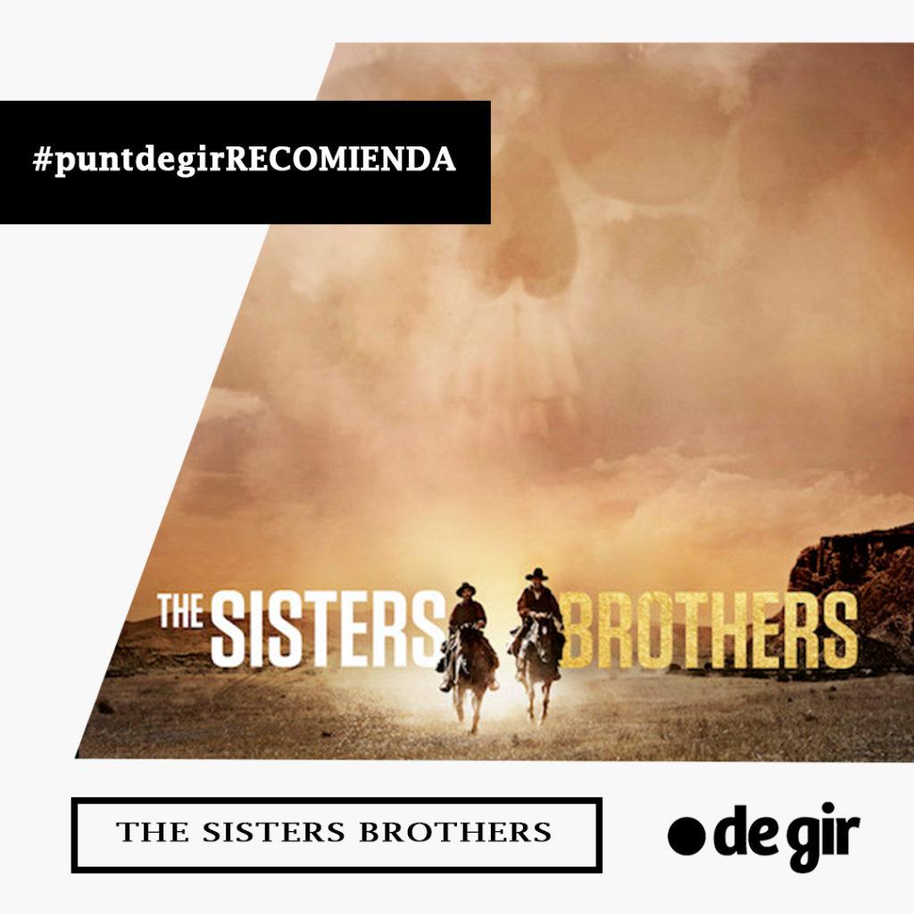 recomendación de la semana sisters brothers 1024x1024 - Recomendación de la semana