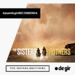 recomendación de la semana sisters brothers 150x150 - Recomendación de la semana