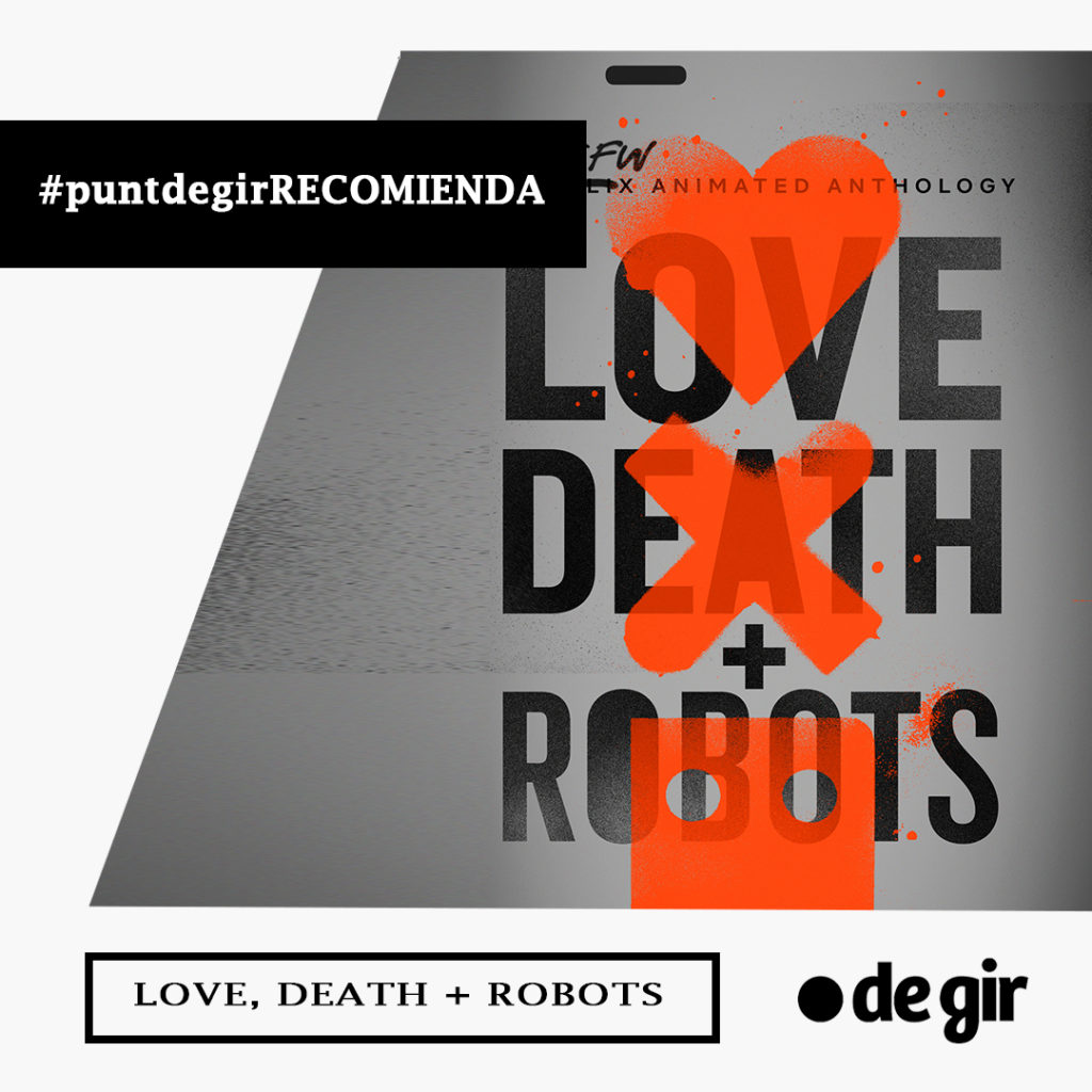 recomendación de la semana LOVE DEATH AND ROBOTS 1024x1024 - Recomendación de la semana