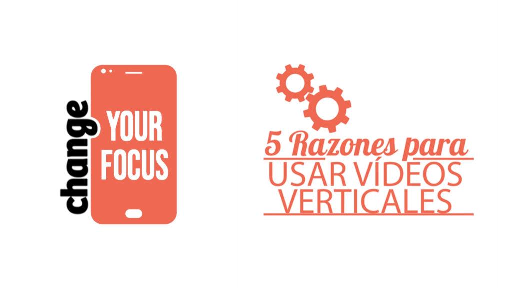 vertical web 1024x576 - 5 razones para hacer vídeos verticales!