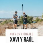 Nuevos fichajes Xavi y Raúl